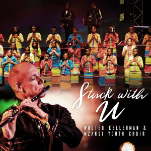 Album Stuck With U from Mzansi Youth Choir