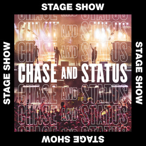Chase & Status的專輯Stage Show