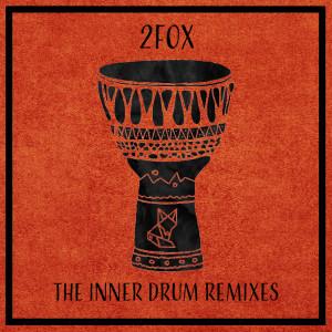 Album The Inner Drum Remixes from 2Fox