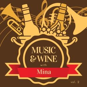 Music & wine with mina, vol. 2
