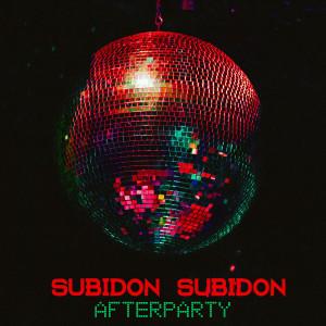 Album Afterparty from Subidon Subidon