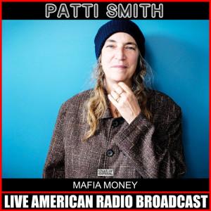 Album Mafia Money from Patti Smith