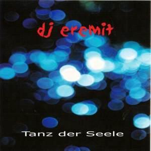 DJ Eremit的專輯Tanz der Seele