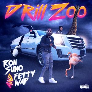Drill Zoo (Explicit) dari Fetty Wap