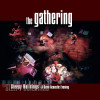 (6.21 MB) The Gathering - Like Fountains (Semi-Acoustic Live version) (Semi-Acoustic) Download Mp3 Gratis
