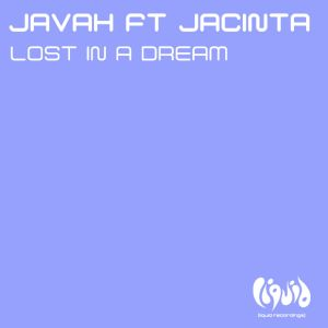 Album Lost In A Dream (feat. Jacinta) from Javah