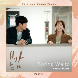 Album Spring Waltz [From 'One Spring Night' (Original Television Soundtrack), Pt. 5] from Carla Bruni