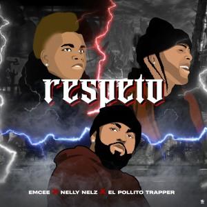 Album Respeto (Explicit) from Nelly Nelz