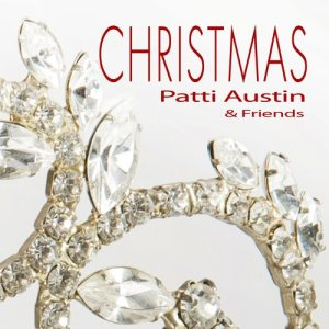 Have Yourself a Merry Little Christmas (2012), a song by Patti Austin - JOOX