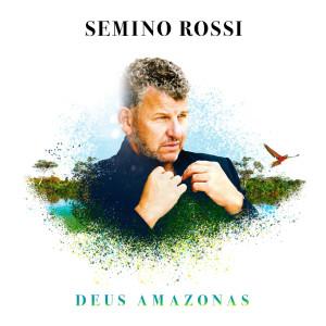 Album Deus Amazonas (Solo Version) from Semino Rossi