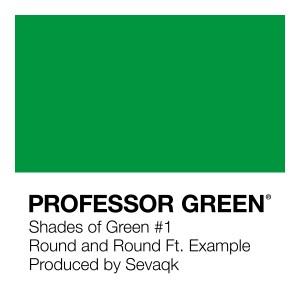 Round and Round (Explicit) dari Professor Green