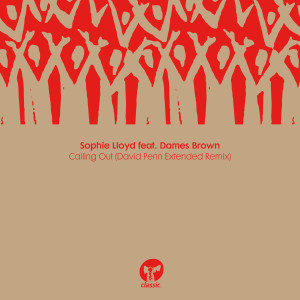 Album Calling Out (feat. Dames Brown) [David Penn Extended Remix] from Dames Brown