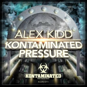 Album Kontaminated Pressure from Alex Kidd