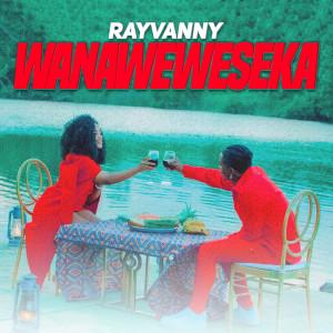 Album Wanaweweseka from Rayvanny