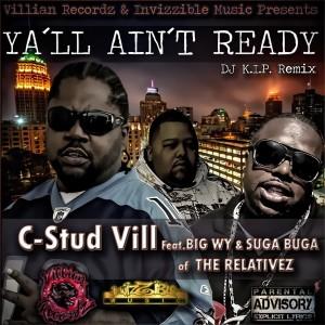 Album Yall Aint Ready - Single from C-stud Vill