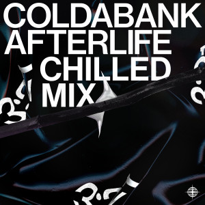 Album Afterlife (Chilled Mix) from Coldabank