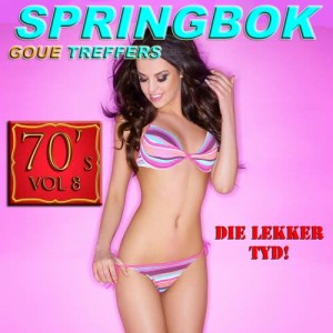 Album Springbok Goue Treffers 70's, Vol. 8 from Springbok Kunstenaars