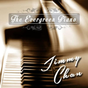 Jimmy Chan的專輯The Evergreen Piano