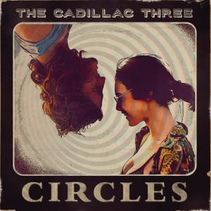 Album Circles from The Cadillac Three
