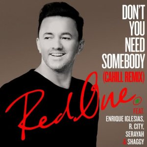 Shaggy的專輯Don't You Need Somebody (feat. Enrique Iglesias, R. City, Serayah & Shaggy) [Cahill Remix]