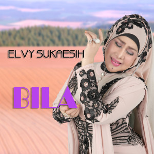 Album Bila from Elvy Sukaesih