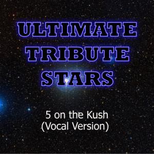 Ultimate Tribute Stars的專輯B.o.B. feat. Bun B & Big K.R.I.T. - 5 On The Kush (Vocal Version)