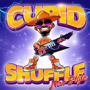 Cupid Shuffle (New Style) dari Cupid
