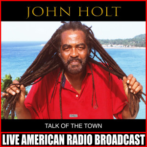 Album Talk Of The Town from John Holt