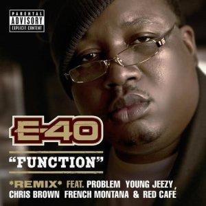 Dengarkan Function lagu dari E-40 dengan lirik