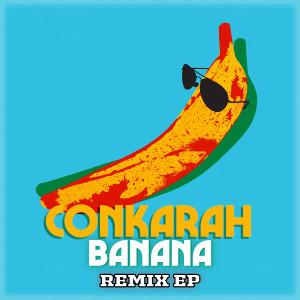 Listen to Banana (feat. Shaggy) (DJ FLe - Minisiren Remix) song with lyrics from Conkarah