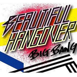 BIGBANG的專輯Beautiful Hangover