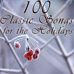 Album 100 Classic Songs For The Holidays from Christmas Music Experts