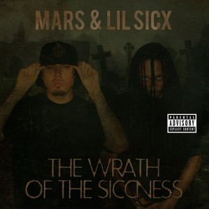 Album THE Wrath of the Siccness from Mars