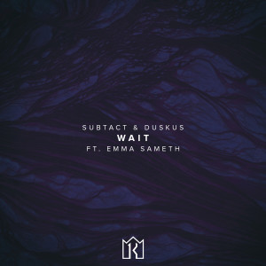Subtact的專輯Wait
