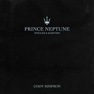 Album Prince Neptune: Singles & Rarities from Cody Simpson
