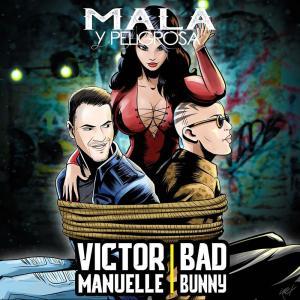 Victor Manuelle的專輯Mala y Peligrosa