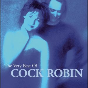 Album The Very Best Of Cock Robin from Cock Robin