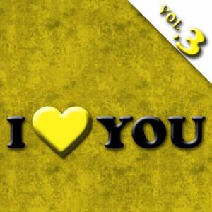 I Love You  Vol.3 dari The Love band