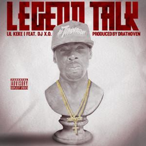 Album Legend Talk from DJ X.O.