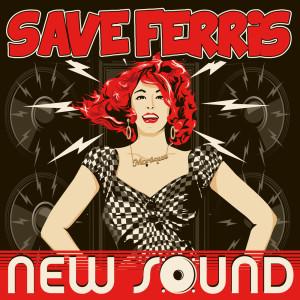 Album New Sound from Save Ferris