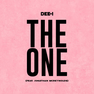Listen to The One song with lyrics from Dee-1