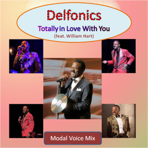 Album Totally in Love With You (Modal Voice Mix) [feat. William Hart] from Delfonics