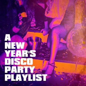 Album A New Year's Disco Party Playlist from Top 40