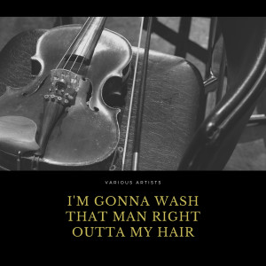 Album I'm Gonna Wash That Man Right Outta My Hair from Gordon Jenkins and His Orchestra