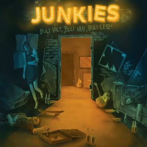 Listen to Az Én Hitem song with lyrics from Junkies