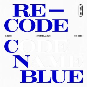 CNBLUE的專輯RE-CODE