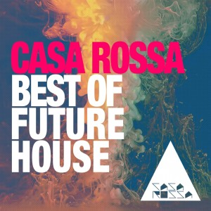 Album Best of Future House: Casa Rossa from Various Artists