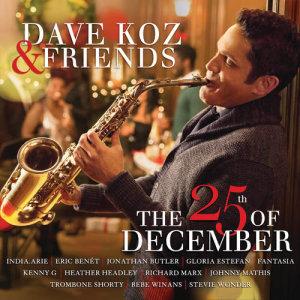 Dave Koz的專輯Dave Koz & Friends: The 25th Of December