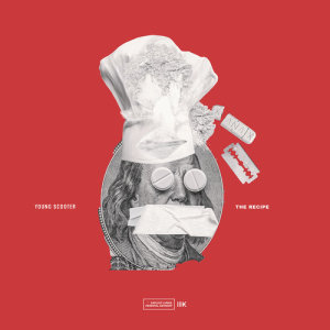 Album The Recipe from Young Scooter