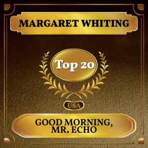 Album Good Morning, Mr. Echo from Margaret Whiting